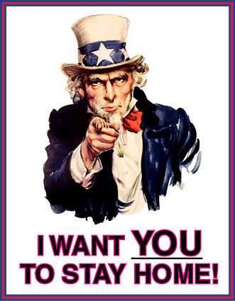 Uncle Sam: I Want You to Stay Home!