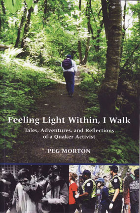 cover of Feeling Light Within, I Walk by Peg Morton, showing Peg's back as she hikes up a forest path