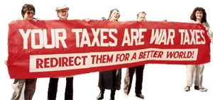 "five people holding a long red banner that reads ""Your Taxes are War Taxes: Redirect Them for a Better World"""