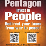 Divest from the Pentagon, Invest in People - Redirect your taxes from war to peace! National War Tax Resistance Coordinating Committee - nwtrcc.org - (800) 269-7464