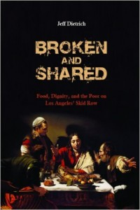 "cover of the book ""Broken and Shared"" by Jeff Dietrich"