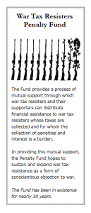 "War Tax Resisters Penalty Fund brochure cover with a row of rifles turning into flowers, and the first paragraph: """"The fund provides a process of mutual support through which war tax resisters and their supporters can distribute financial assistance to war tax resisters whose taxes are collected and for whom the collection of penalties and interest is a burden..."""